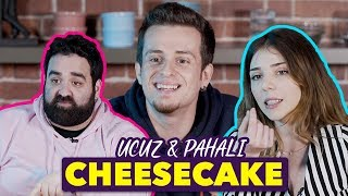2 Liralık Cheesecake vs 18 Liralık Cheesecake