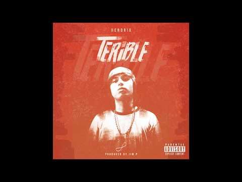 HENDRIX - TERiBLE [Full Album/EP] Prod. by Jim P