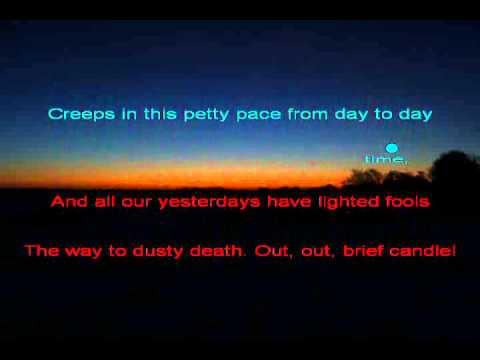 Macbeth - Tomorrow, and tomorrow, and tomorrow,