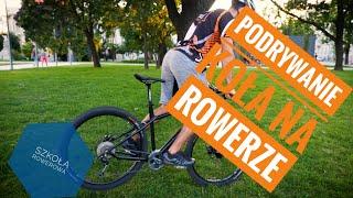 Jak podrywać koła na rowerze - Przestawianie kół - poradnik #4