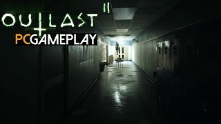 Outlast 2 Demo Gameplay (PC HD)