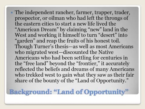 """5.6 Frederick Jackson Turner's """"Frontier,"""" the Myth of the American West..."""