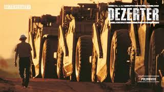 Dezerter - Polowanie (official audio)