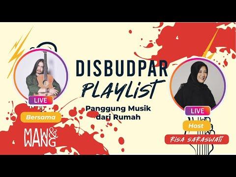 Disbudpar Playlist Ep.10   Risa Sarawati with Mawang