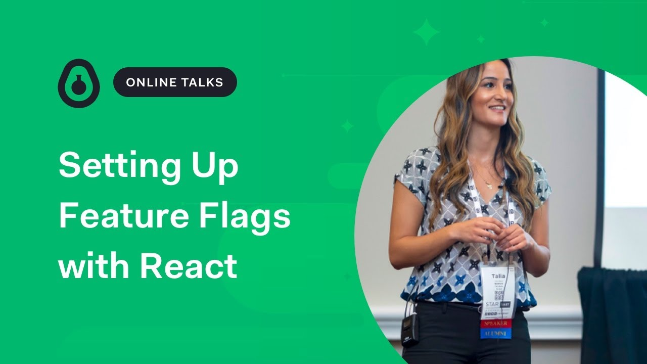 Setting Up Feature Flags with React by Talia Nassi