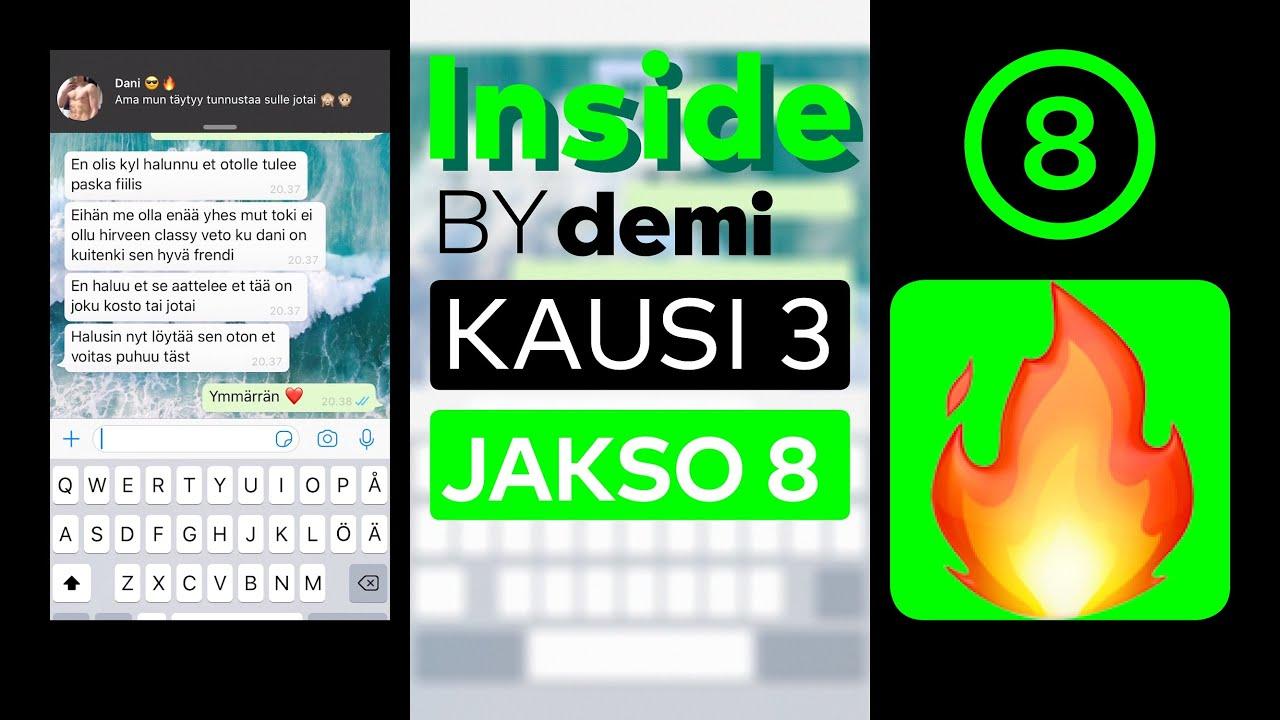 Inside by Demi: Kausi 3, jakso 8 🔥 | Mitä hittoo????? 😱