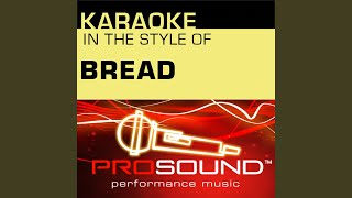 Make It With You (Karaoke Lead Vocal Demo) (In the style of Bread)