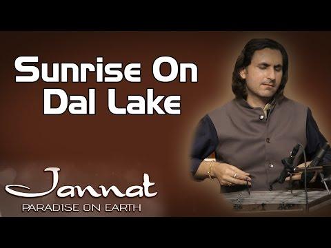 Sunrise On Dal Lake | Rahul Sharma (Album: Jannat - Paradise On Earth)