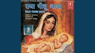 Raja Yeshu Aaye