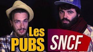 LES PUBS SNCF : L