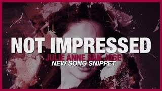 "Julie Anne San Jose - New Song - ""Not Impressed"" - Snippet - EP 2015 (Part 2 of 4)"