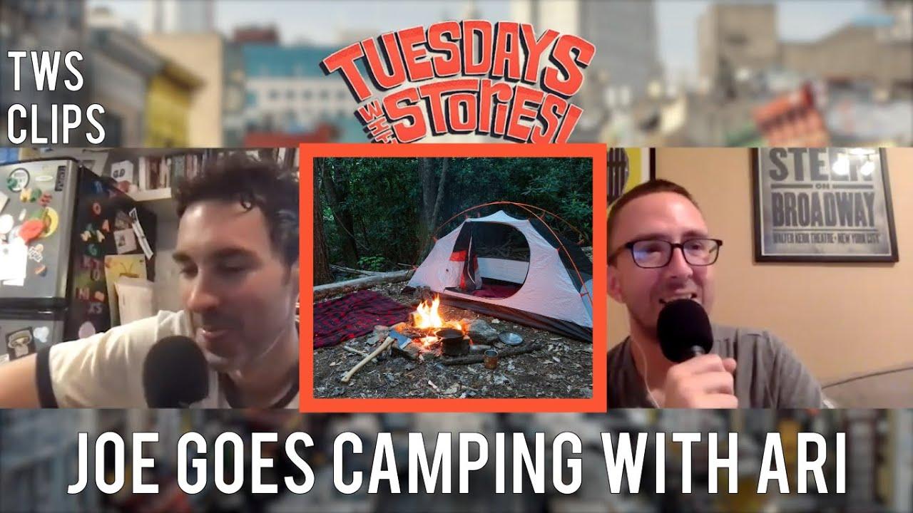 Joe Goes Camping With Ari Shaffir - Tuesdays Clips