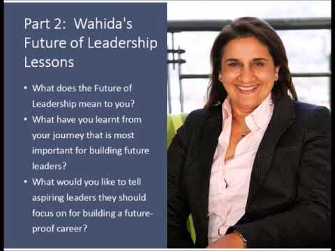 The Future of Leadership Interview with Wahida Parker