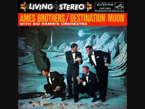 The Ames Brothers - Destination Moon (1958)  Full vinyl LP
