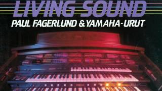 Paul Fagerlund & Yamaha-urut - Puhelinlangat Laulaa