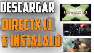 INSTALA Directx 11 FULL PARA TODOS LOS SISTEMAS OPERATIVOS WINDOWS 7/8/8.1/10 - (Mega, Mediafire)
