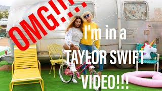 I'M IN A TAYLOR SWIFT VIDEO BTS