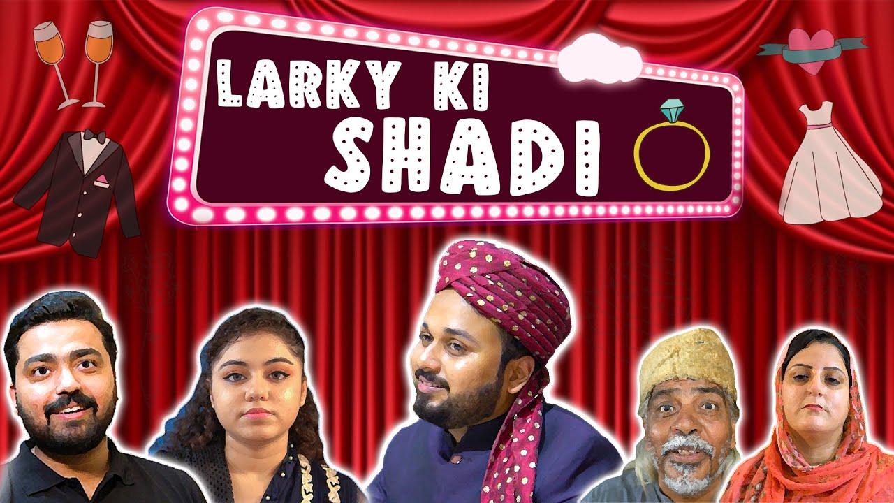 LARKAY KI SHADI   Funny Video   The Idiotz