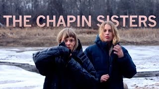 The Chapin Sisters - Who