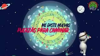 A Ti - LA PATRULLA DEL REY - CANCIÓN INFANTIL