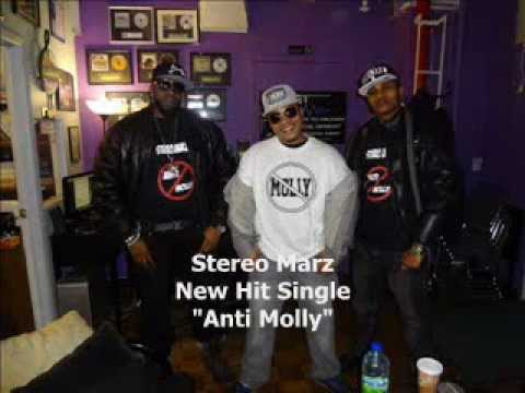 "Stereo Marz ""Anti- Molly"""