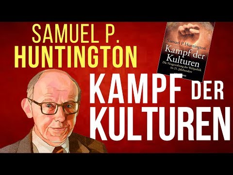 Kampf der Kulturen - Samuel P. Huntington