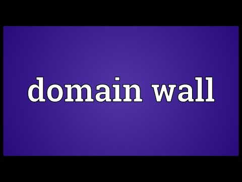 Domain wall Meaning