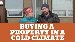 What to Consider When Buying a Property in a Cold Climate
