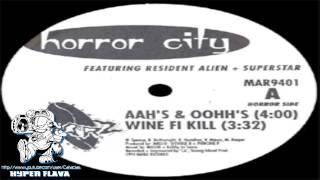 Horror City - Aah's & Oohh's / Wine Fi Kill / Moogler / Freestyle Fiend (Full VLS) (1995)