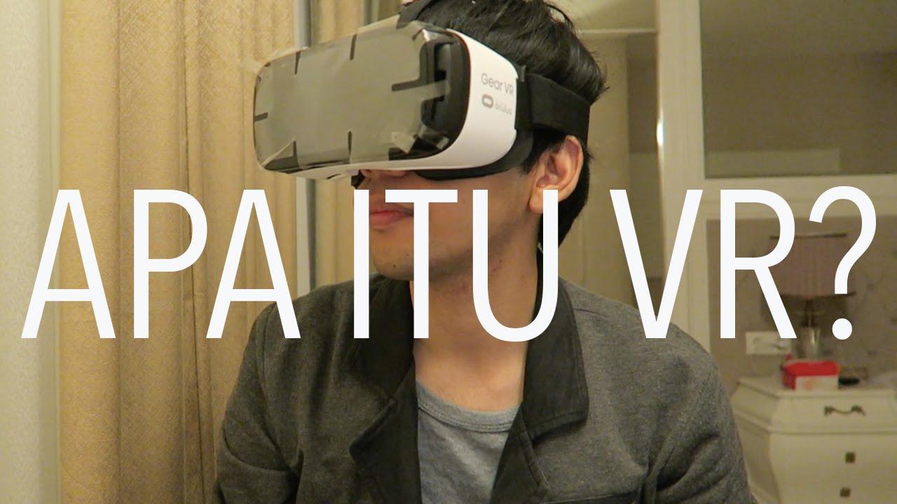 APA ITU VIRTUAL REALITY? - YouTube