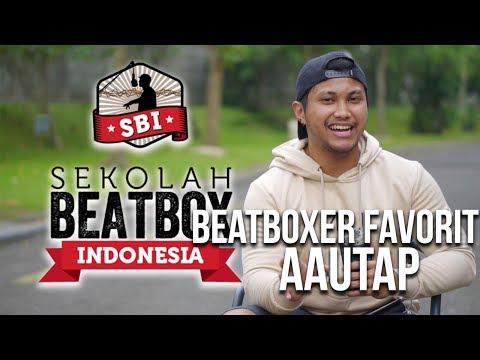 Beatboxer favorit versi AAUTAP ? | Sekolah Beatbox Indonesia