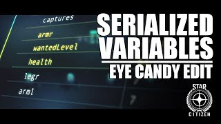 Star Citizen: Around the Verse - Serialized Variables (Eye Candy Edit) thumbnail