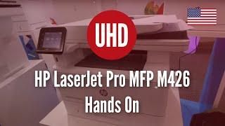 HP LaserJet Pro MFP M426 Hands On [4K UHD]