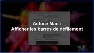 Astuce Mac : Afficher les barres de défilement