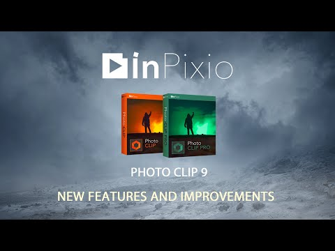 InPixio Photo Clip 9 - New Features And Improvements