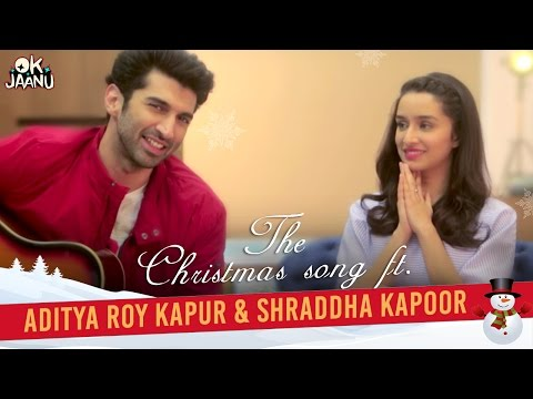 OK Jaanu - The Christmas Song Ft. Aditya...