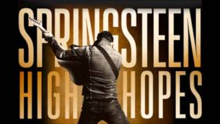 The Ghost Of Tom Joad Bruce Springsteen High Hopes