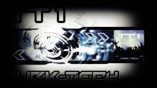 Turk-Tech - TT 1 (Extended Dub Mix)