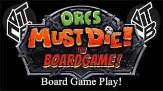 Orcs Must Die! - Board Game Play