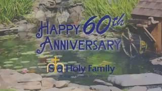 Celebrating 60 years of Holy Family