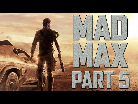 """Mad Max - Let's Play - Part 5 - """"J-Turn Off The Cliff"""""""