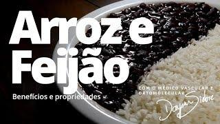 Arroz com Feijão. Quais os benefícios do prato queridinho dos brasileiros? | Dr. Dayan Siebra