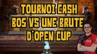 Tournoi Cash - Bo5 vs une brute d'open cup