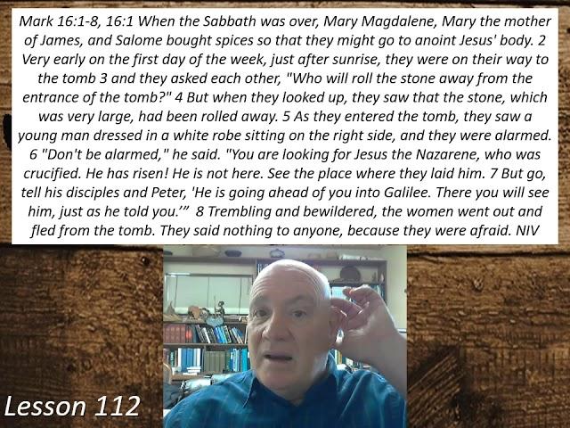 Lesson 112 Mark 16:1-8  November 13, 2020