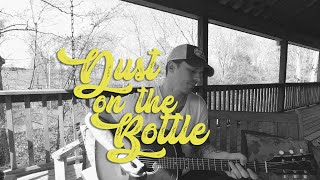 Dust On The Bottle (David Lee Murphy) - a ben honeycutt cover