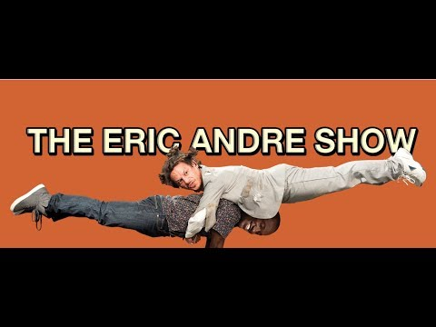 THE ERIC ANDRE SHOW FUNNIEST MOMENTS COMPILATION