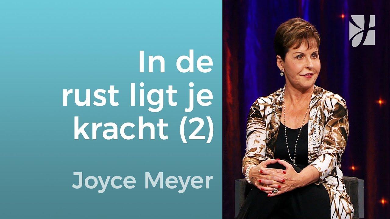 In de rust ligt je kracht (2) – Joyce Meyer – God ontmoeten