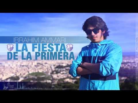 Ibra Ray Fiesta De La Primera OFFICIEL