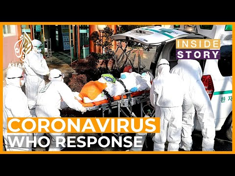 Is the WHO mishandling the coronavirus response?   Inside Story