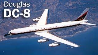 Douglas DC-8 - флагман от флагмана